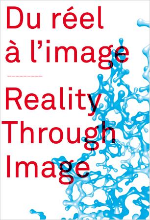 Visuel - Du réel à l'image|Reality Through Image