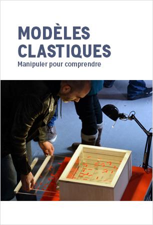Visuel - Modèles clastiques|Manipuler pour comprendre