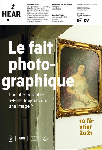 Visuel - Le fait photographique | Une photographie a-t-elle toujours été une image ?